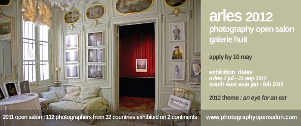 Arles 2012 Photography Open Salon Apply Now!