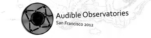 Audible Observatories San Francisco 2012