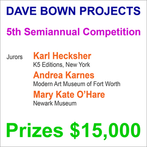 Dave Bown Projects - 5th Semiannual Competition - Prizes $15,000