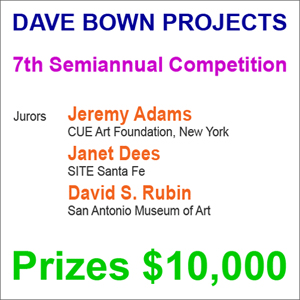 Dave Bown Projects - 7th Semiannual Competition - Prizes $10,000