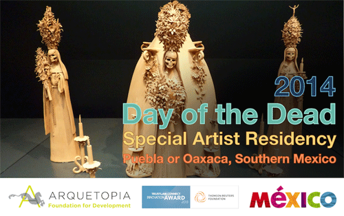 Day of the Dead Special Artist Residency 2014 – Puebla or Oaxaca