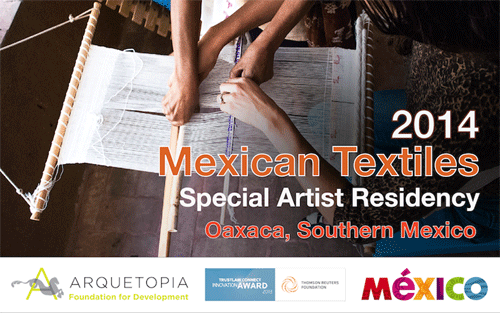 Mexican Textiles Special Instructional Artist Residency 2014 – Oaxaca