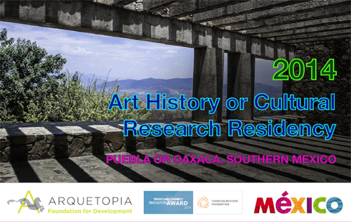 Art History or Cultural Research Residency 2014 – Puebla or Oaxaca
