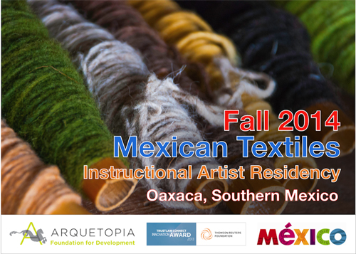 Mexican Textiles Instructional Artist Residency Fall 2014 – Oaxaca