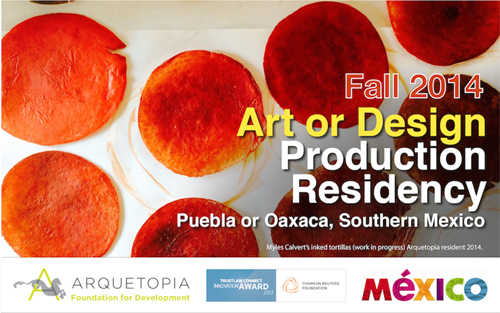 Art, Design, or Photography Production Residency Fall 2014 – Puebla or Oaxaca