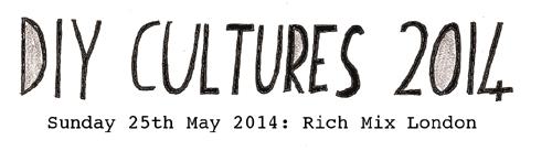 DIY Cultures 2014