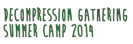 Decompression Gathering Summer Camp 2014