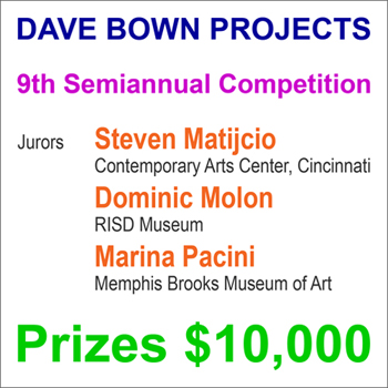 Dave Bown Projects 9th Semiannual Competition