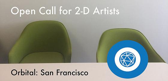 Orbital: San Francisco Open Call for 2-D Artists
