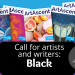"""Black"" International Call For Artists and Writers by ArtAscent"