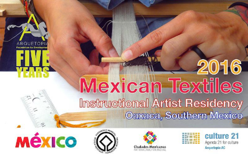 MEXICAN TEXTILES INSTRUCTIONAL ARTIST RESIDENCY 2016