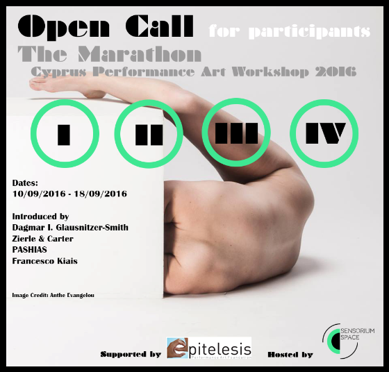 OPEN CALL for participants: The Marathon - Cyprus Performance Art Workshop 2016