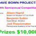 $10,000 in Cash Prizes - Dave Bown Projects - 14th Semiannual Competition