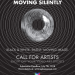 Call for Artists - Video Art - Moving Silently