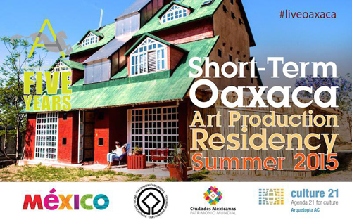 Short-Term Oaxaca Art Production Residency Summer 2015