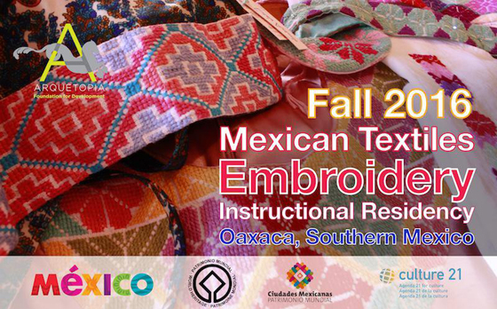 Mexican Textiles Instructional Artist Residency Fall 2016 Embroidery