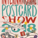 The International Postcard Show 2018