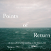 Points of Return - Open Call for Artists Responding to the Climate Crisis