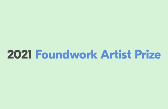 2021 Foundwork Artist Prize