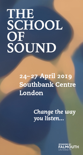 The School of Sound International Symposium April 24 - 27