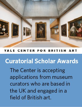 YALE Center for British Art Curatorial Scholar Awards