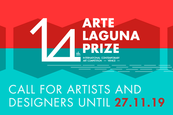 14th ARTE LAGUNA PRIZE - OPEN CALL FOR ARTISTS AND DESIGNERS